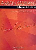 COPLAND A. - Ballet Music para Piano solo y 2 Pianos a 4 manos