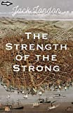 The Strength of the Strong annotated