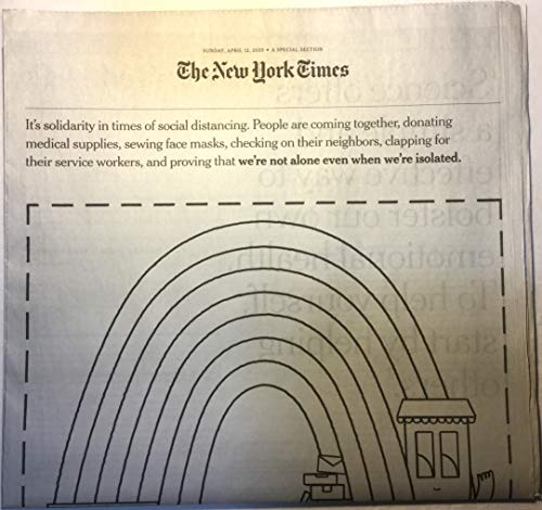 The New York Times, Sunday, April 12, 2020, special section: 'Thank You' ('We're not alone even when we're isolated') (Covid-19 coronavirus pandemic)