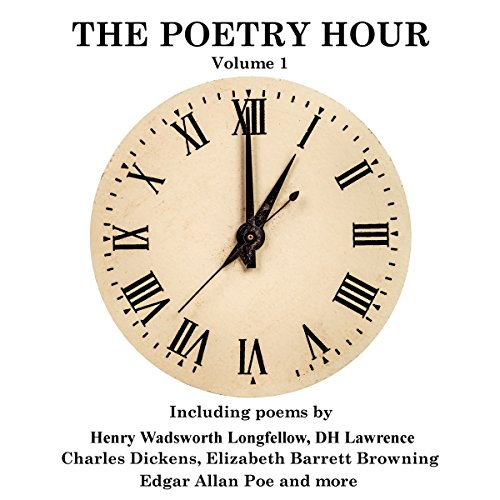 The Poetry Hour, Volume 1 audiobook cover art