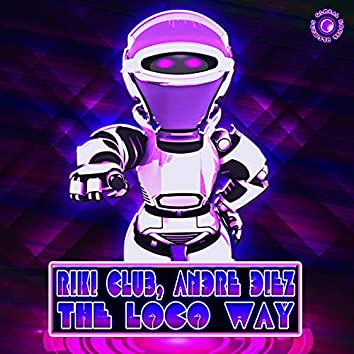 The Loco Way
