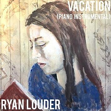Vacation (Piano Instrumental)
