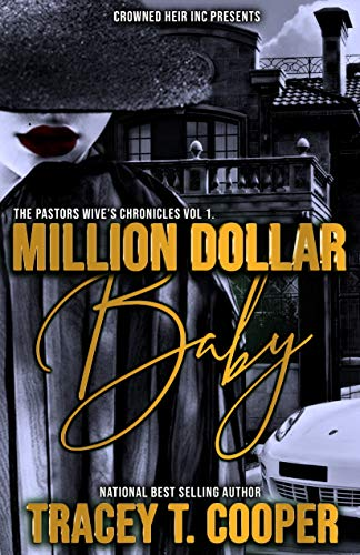 Million Dollar Baby: The Cost Of Fortune (The Pastors Wives Chronicles Book 1) (English Edition)