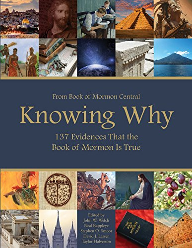 Knowing Why: 137 Evidences That the Book of Mormon Is True (English Edition)