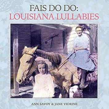 Fais Do-Do: Louisiana Lullabies