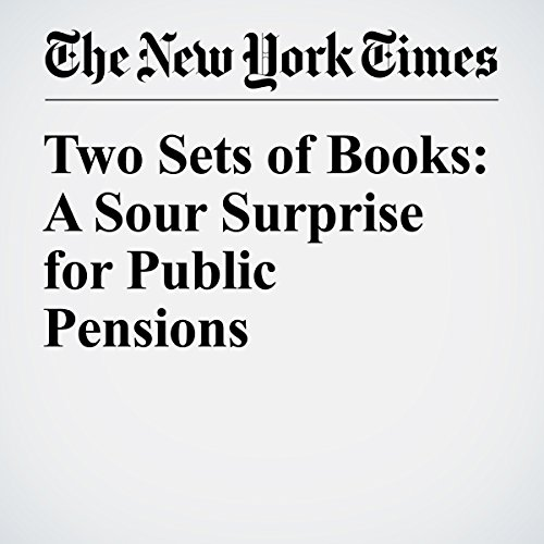 Two Sets of Books: A Sour Surprise for Public Pensions audiobook cover art