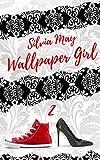 WALLPAPER GIRL 2 (WALLPAPER GIRL SERIES) (Italian Edition)