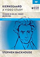 Kierkegaard, a Video Study: 15 Lessons on His Life, Thought, and Writings [DVD]