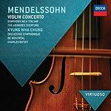 Mendelssohn: Violin Concerto; Symphony No.4 - 'Italian'; Hebrides Overture