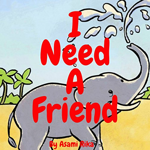 Couverture de I Need a Friend
