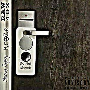 DND (feat. KraZe & Raw402)