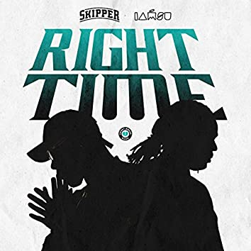 Right Time (feat. Iamsu!)