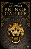 Prince captif - L'intégrale