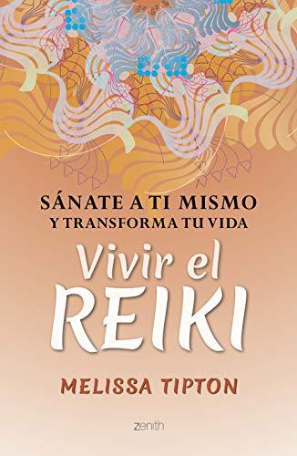 Vivir el reiki (Fuera de colección) (Spanish Edition)