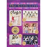 The Girls Live Vol.46 [DVD]