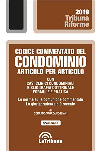 Codice commentato del condominio articolo per articolo