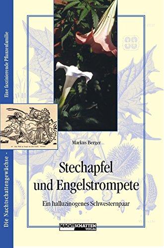 Stechapfel und Engelstrompete: Ein...