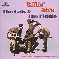 Killin' Jive, 1939-40 - The Complete Recordings Vol. 1 by The Cats & The Fiddle (2000-06-29)