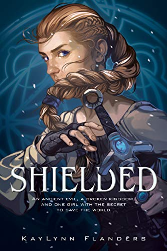 Shielded by [KayLynn Flanders]