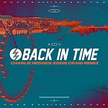 Back In Time [Charlie Hedges & Eddie Craig Remix]