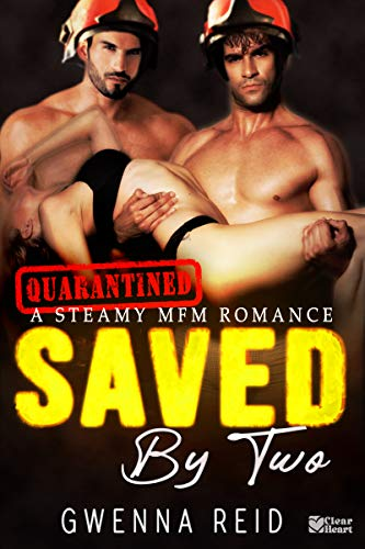 Saved by Two: A Steamy MFM Romance (Quarantined)