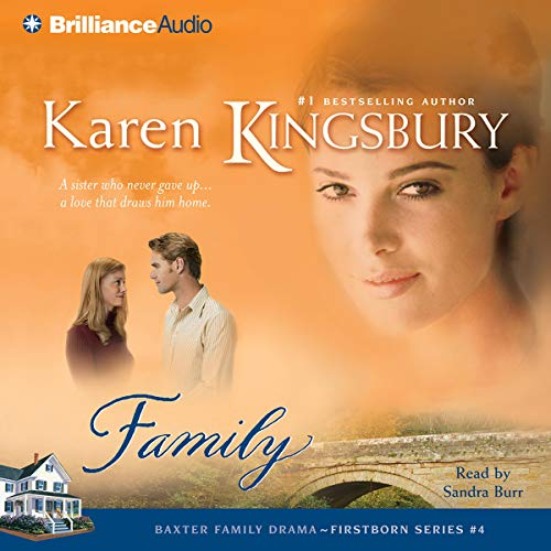 Family     Firstborn Series #4              By:                                                                                                                                 Karen Kingsbury                               Narrated by:                                                                                                                                 Sandra Burr                      Length: 4 hrs and 51 mins     201 ratings     Overall 4.8