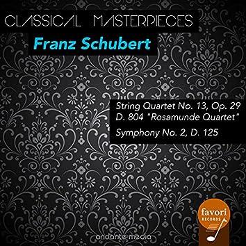 Classical Masterpieces - Franz Schubert: String Quartet No. 13 & Symphony No. 2