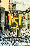 Spanien 151 - Porträt eines Landes mit vielen Gesichtern in 151 Momentaufnahmen