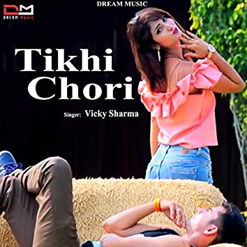 Tikhi Chori
