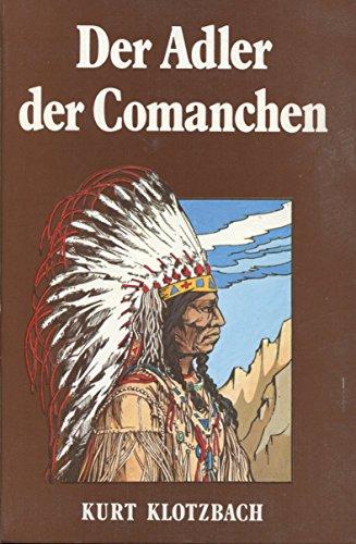 Der Adler der Comanchen. Quanah Parker