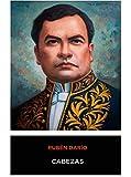 Ruben Dario - Cabezas (Spanish Edition)