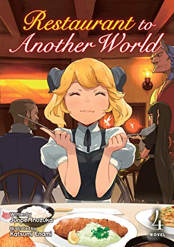 Restaurant to Another World (Light Novel) Vol. 4 (English Edition)