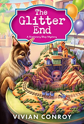 The Glitter End: A Cozy Mystery (Stationery Shop Mystery Book 3) by [Vivian Conroy]