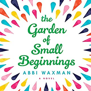 The Garden of Small Beginnings audiobook cover art