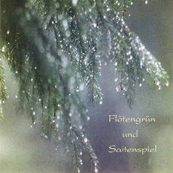 Flötengrün Und Saitenspiel