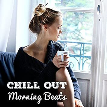 Chill Out Morning Beats