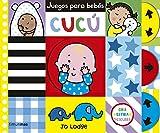Juegos para bebés. Cucú (Libros con solapas y lengüetas)