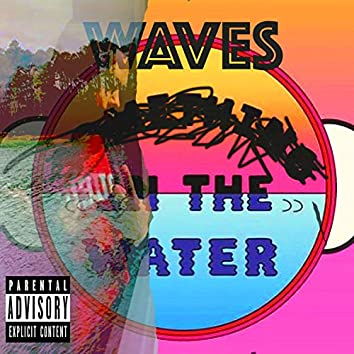 Waves in the Water