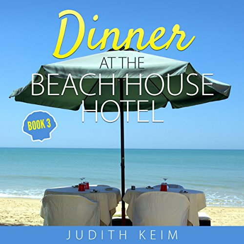 Dinner at the Beach House Hotel     The Beach House Hotel Series, Book 3              By:                                                                                                                                 Judith Keim                               Narrated by:                                                                                                                                 Angela Dawe                      Length: 8 hrs and 28 mins     72 ratings     Overall 4.6