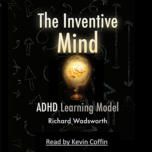 The Inventive Mind Audiobook By Richard William Wadsworth cover art