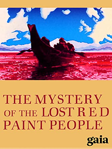 The Mystery of the Lost Red Paint People