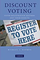 Discount Voting: Voter Registration Reforms and their Effects