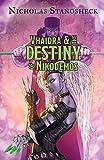 Vhaidra and the DESTINY of Nikodemos (The VHAIDRA Saga)