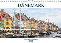 Daenemark - Historisches Kopenhagen (Wandkalender 2022 DIN A4 quer): Kopenhagen ist nicht nur die daenische Hauptstadt, sondern gehoert auch zu den lebens- und liebeswertesten Grossstaedten Europas. (Monatskalender, 14 Seiten )
