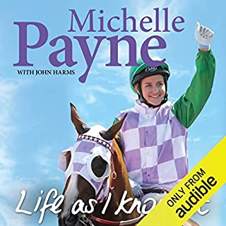 Life as I Know It                    By:                                                                                                                                 Michelle Payne                               Narrated by:                                                                                                                                 Pia Miranda                      Length: 7 hrs and 39 mins     46 ratings     Overall 4.6