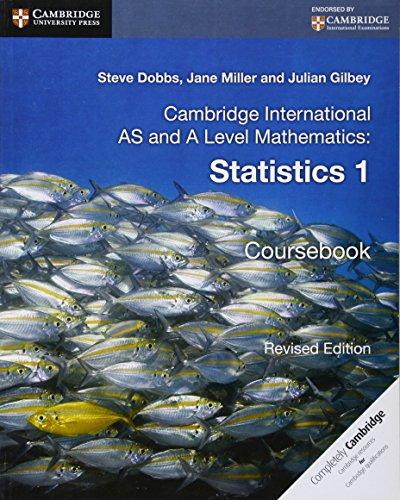 Cambridge International As And A Level Mathematics Revised Edition Statistics 1 Coursebook