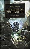 L'Hérésie d'Horus, Tome 4 - La fuite de l'Eisenstein : L'Hérésie s'étend