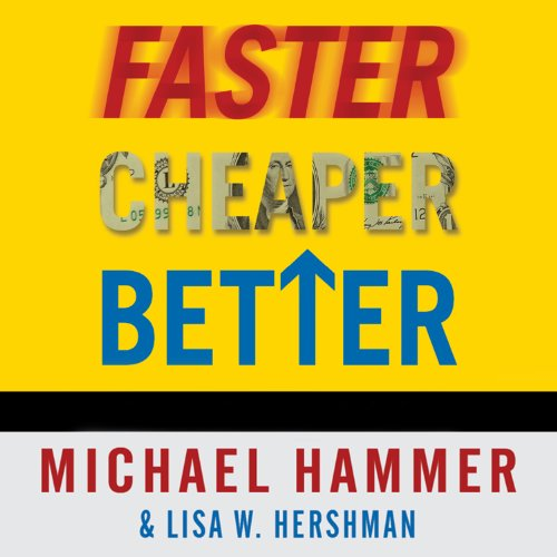 Faster Cheaper Better audiobook cover art