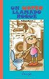 Un water llamado Roque: Volume 8 (Jauja)
