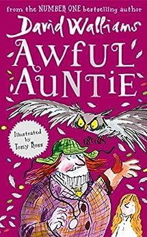 Awful Auntie by [David Walliams, Tony Ross]